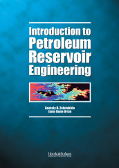 Introduction to petroleum reservoir engineering av Jann-Rune Ursin og Anatoly B. Zolotukhin (Heftet)